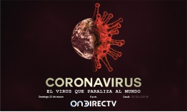 OnDirecTv presenta documental: Coronavirus